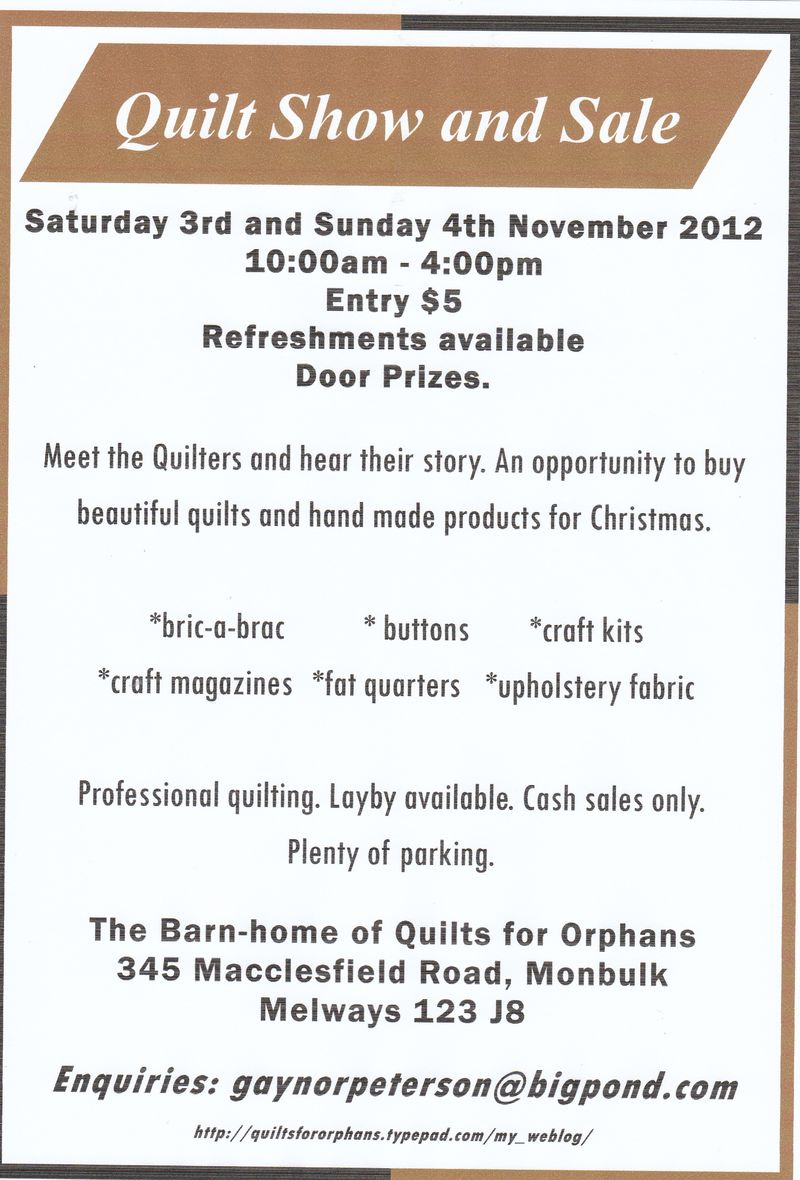 Quilts For Orphans: October      gearing up for our Open